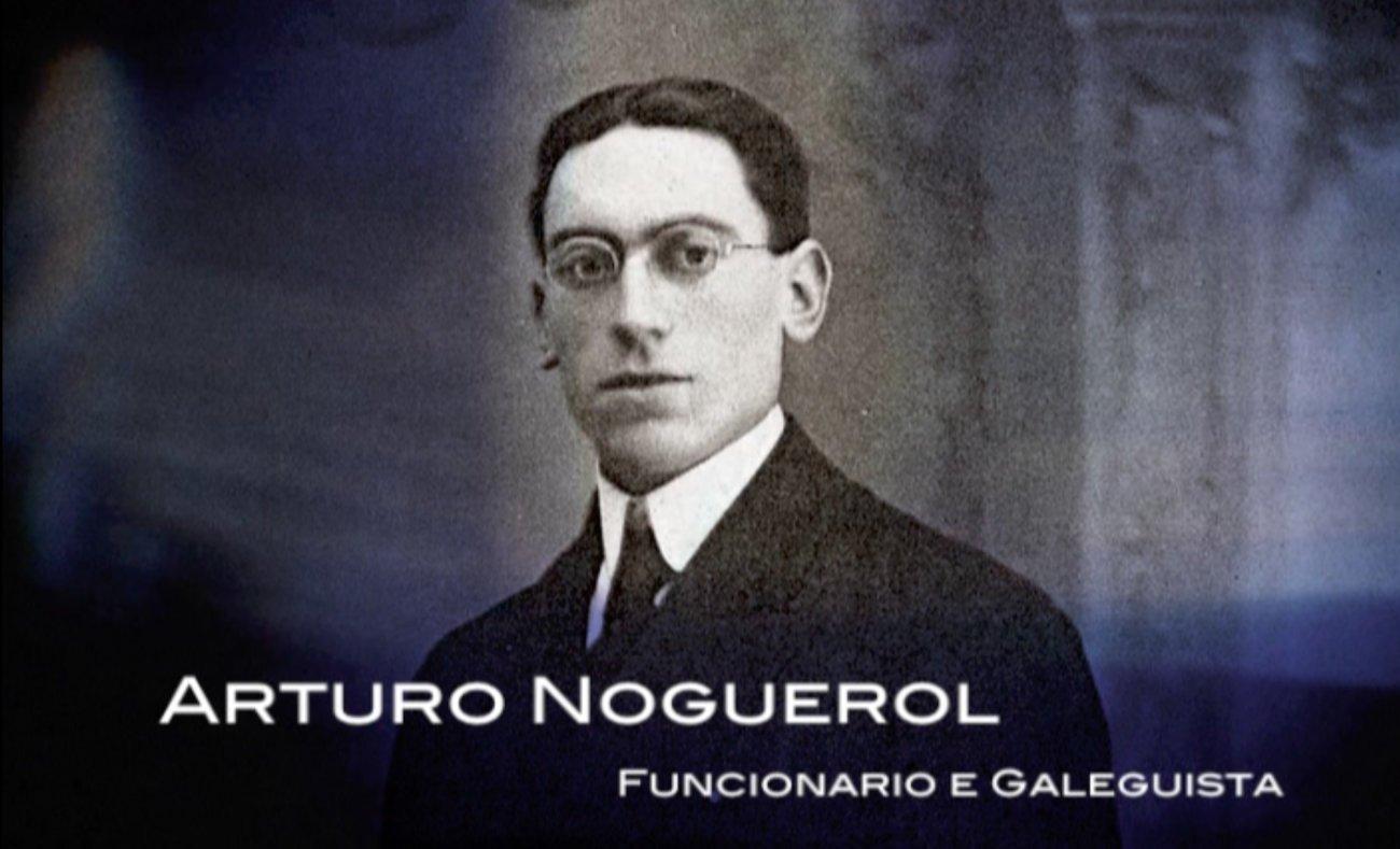 Arturo Noguerol, funcionario e galeguista