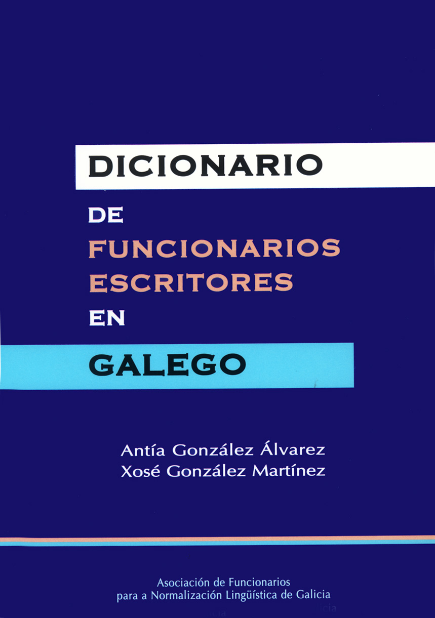 Dicionario de funcionarios escritores en galego.