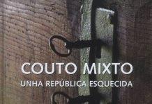 Couto Mixto - Unha República Esquecida