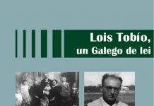 Lois Tobío, un Galego de lei