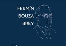 """Fermín Bouza Brey """"Xuíz e Galeguista"""""""