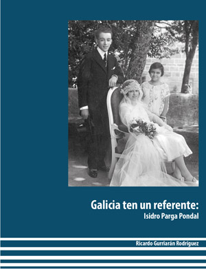 Galicia ten un referente: Isidro Parga Pondal